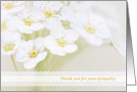 Thank You for your Sympathy - Soft White Flowers card