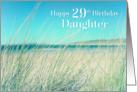 Daughter 29th Birthday - Beach Sand Sea card