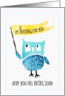 Humorous Get Well Card - Owl Rooting for You card