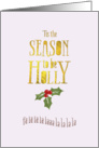 Funny Christmas Card - Tis The Season To Be Holly card