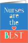 Nurses Day Card - Nurses are the Best card