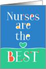 Nurses Day Card - Nurses are the Best - Blue Green card