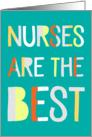 Nurses Day Card - Nurses are the Best - Text Design card