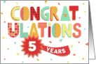 Employee Anniversary 5 Years - Colorful Congratulations card
