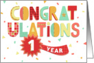 Employee Anniversary 1 Year - Colorful Congratulations card