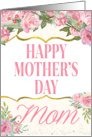 Mothers Day Card for Mom - Pretty Pink Flowers card