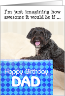 Dad Humorous Birthday Card - Dog and Huge Present card