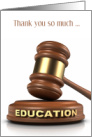 Thank You School Auction Support - Education Gavel and Block card