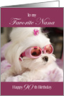 Nana 90th Birthday Card - Maltese Dog Wearing Pink Sunglasses card