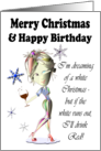 Merry Christmas and Happy Birthday, Funny Wine Card