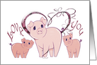 Love You Greeting Card with Three Cute Pigs and Swirl Heart Design card