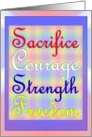 Military Appreciation - Sacrifice, Courage, Strength and Freedom card
