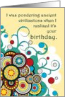 Happy Ancient (humorous) Birthday card