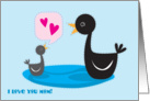 Baby Gosling I love you mom! card