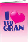 I love you GRAN card