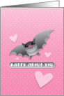 Batty about you with grey bat and love hearts card