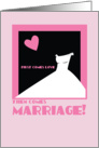 First comes love then comes marriage! Bridesmaid pink dress card