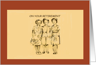 On your retirement, three ladies, sepia colored, vintage, border card