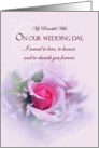 Sentimental Wife Wedding Anniversary, Wedding Vows, Pink Rose card