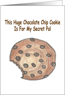 Huge Chocolate Chip Cookie Secret Pal Card