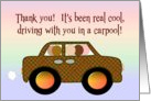 Thank You for Driving in Our Carpool! card