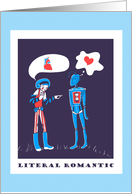 Literal Romantic - Robot Love in Binary card