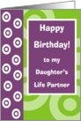 Happy Birthday - Daughter's Partner card