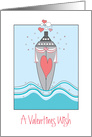 Valentine's Day, Nautical Cruise Ship Decorated in Hearts card
