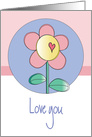 Friendship with Single Flower, Love you with Heart card