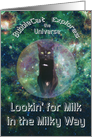 Cat in Space Milky Way Cosmic Birthday Card