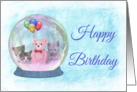 Happy Birthday Snowglobe with Pink TeddyBear, Balloons, & Kittens card