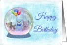 Happy Birthday Snowglobe with Blue TeddyBear, Balloons, & Kittens card