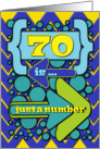Happy 70th Birthday Just a Number Funny Chevrons and Polka Dots card