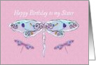 Happy Birthday Sister with Pretty Dragonflies card