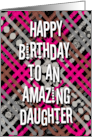 Happy Birthday to an Amazing Daughter Modern Stripes and Dots card