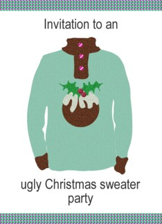 Ugly Christmas sweater party invitation, One tacky sweater Greeting Card