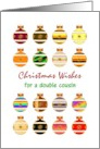 Christmas for double cousin, colorful baubles card