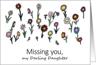 Missing you my darling daughter with happy smiling flowers card
