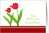 Mother's Day for Estranged Mother - Red Tulips card