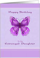 Happy Birthday for Estranged Daughter - Purple Butterfly card