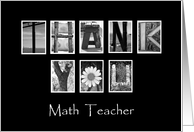 Math Teacher - Thank You - Alphabet Art card