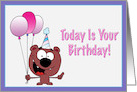 Today Is Your Birthday With Teddy Bear Holding Balloons card