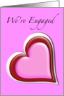 We're Engaged Announcement Card