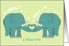 I Miss You - Elephants in Love card