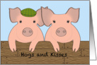 Anniversary - Pigs - Hogs and Kisses card