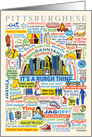Pittsburghese, Humorous Look at the Pittsburgh Dialect card