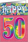 Happy 50th Birthday, Tie Dye and Flowers card