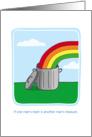 Birthday humor, Trash Can with Rainbow, Treasure card