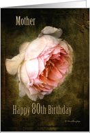 Mother 80th Birthday - Summer's Last Rose card