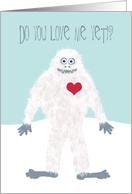 Fun Valentine's Day with Yeti Will You Be My Valentine? card